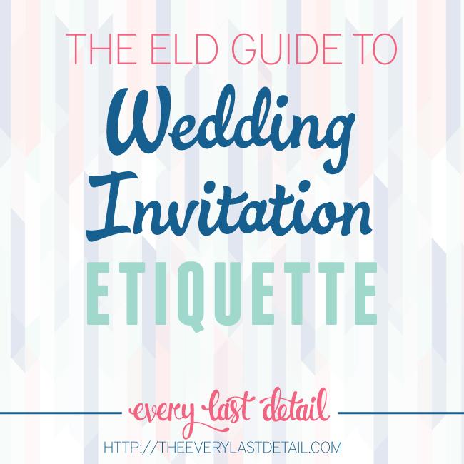 The ELD Guide To Wedding Invitation Etiquette