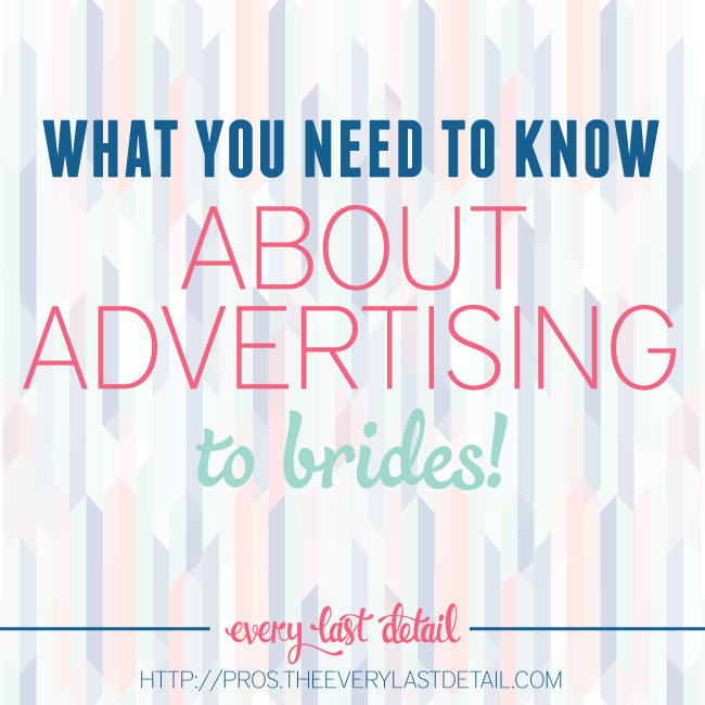 What You Need To Know About Advertising To Brides via TheELD.com